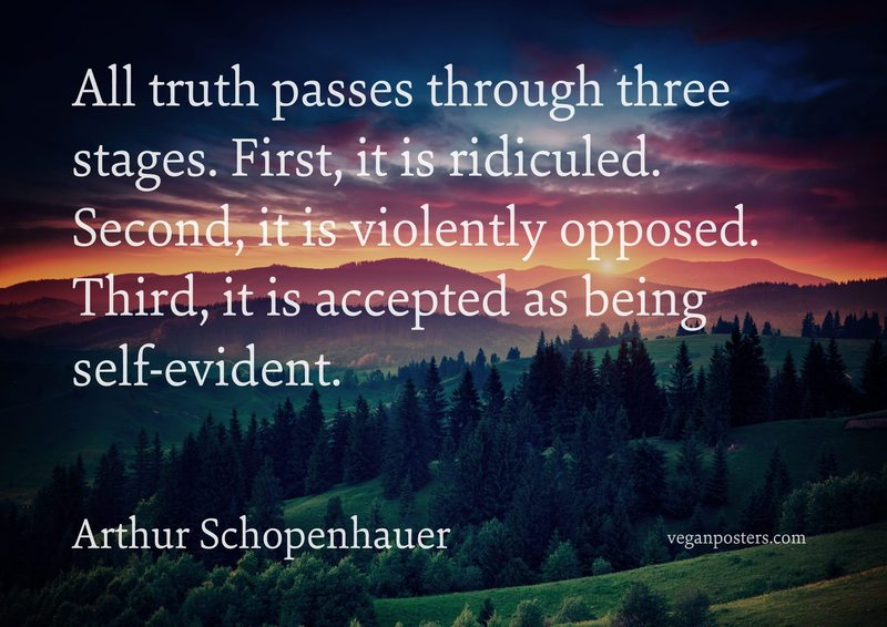 all truth passes through three stages