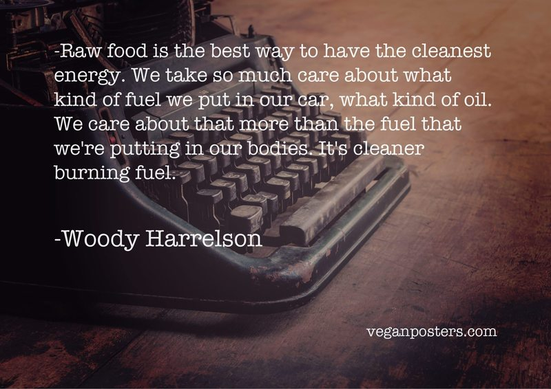 Raw food is the best way to have the cleanest energy. We take so much care about what kind of fuel we put in our car, what kind of oil. We care about that more than the fuel that we're putting in our bodies. It's cleaner burning fuel.
