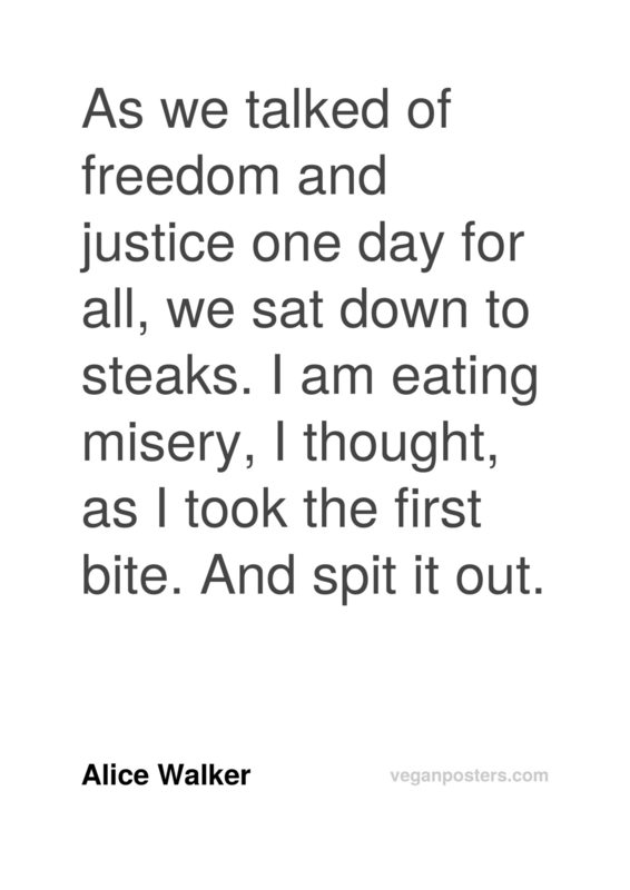 As we talked of freedom and justice one day for all, we sat down to steaks. I am eating misery, I thought, as I took the first bite. And spit it out.