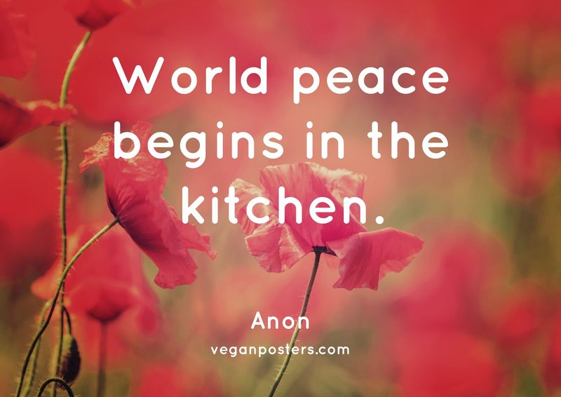 World peace begins in the kitchen.