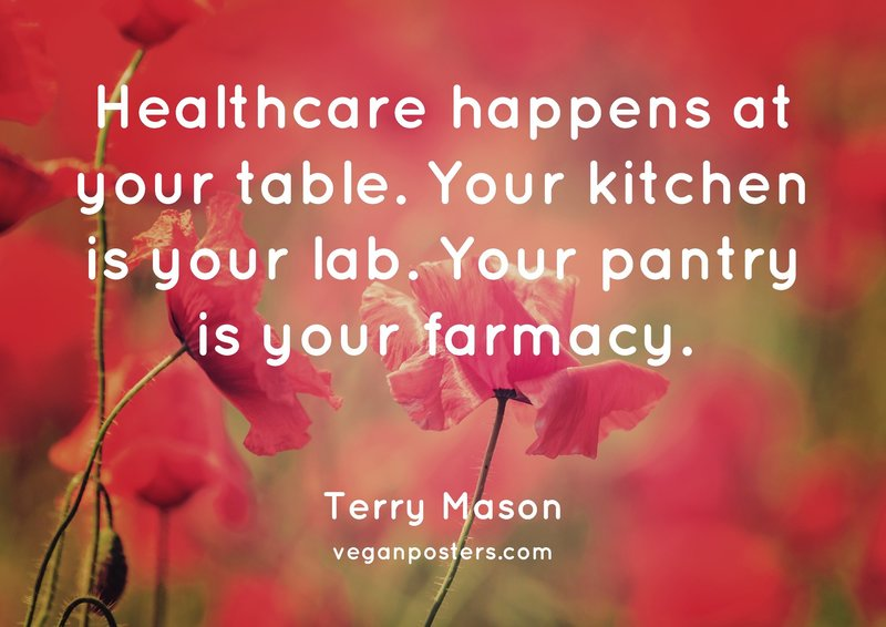 Healthcare happens at your table. Your kitchen is your lab. Your pantry is your farmacy.