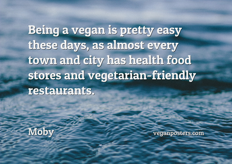 Being a vegan is pretty easy these days, as almost every town and city has health food stores and vegetarian-friendly restaurants.